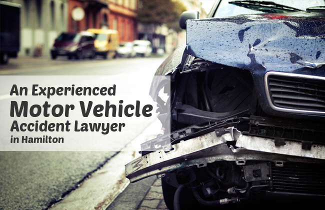 An Experienced Motor Vehicle Accident Lawyer in Hamilton