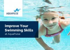 Improve Your Swimming Skills at AquaPulse