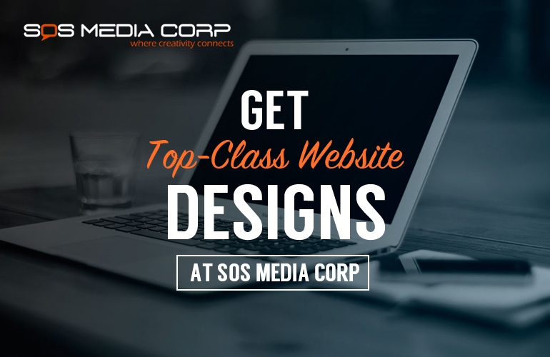 Get Top-Class Website Designs At SOS Media Corp