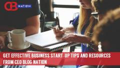 Get Effective Business Start-up Tips & Resources from CEO Blog Nation