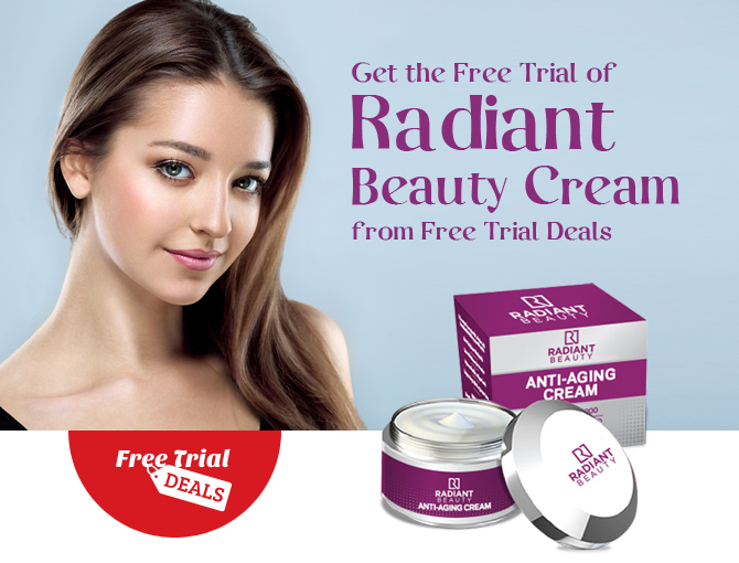 Get the Free Trial of Radiant Beauty Cream from Free Trial Deals