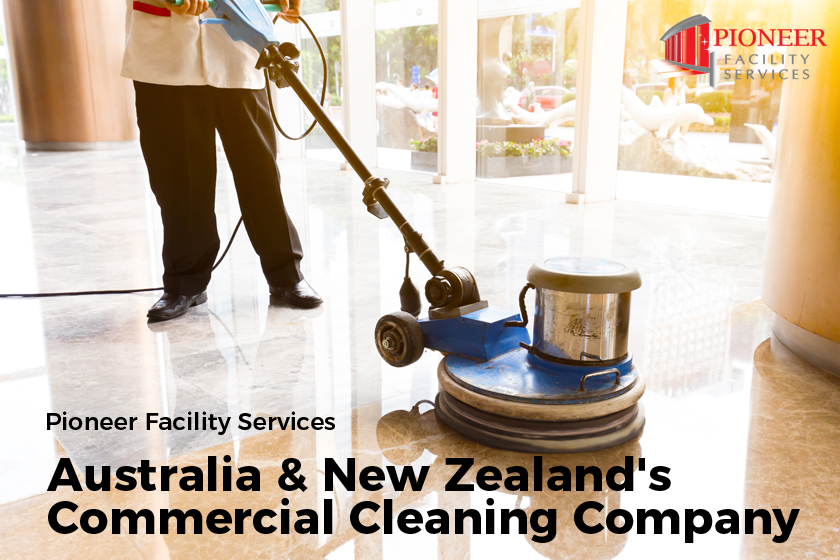 Pioneer Facility Services – Australia & New Zealand's Commercial Cleaning Company