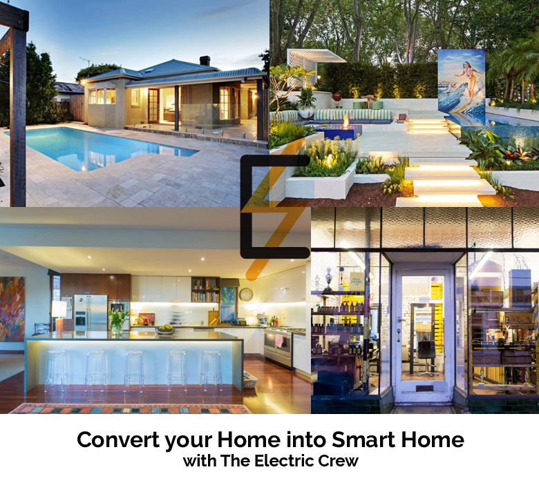 Convert your Home into Smart Home with The Electric Crew