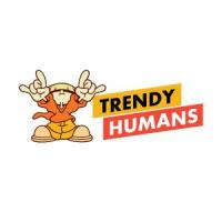 Trendy Humans