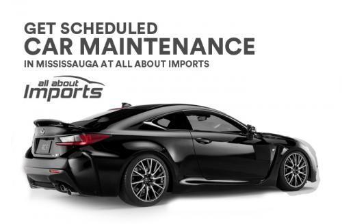 Get Scheduled Car Maintenance in Mississauga at All About Imports